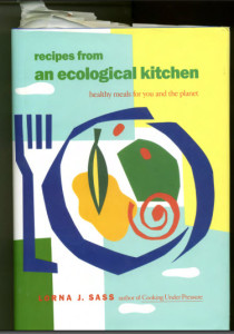 Lorna Sass Recipes from an Ecological Kitchen